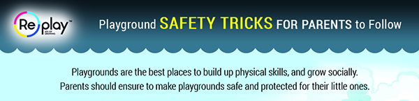 Playground Safety Tricks For Parents to Follow [Infographics]